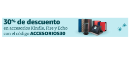 30% de descuento en Accesorios kindle, Fire y Amazon Echo