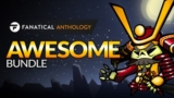 Fanatical Anthology Awesome Bundle!