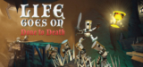 Life Goes On: Done to Death en Steam