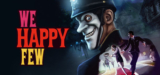 We Happy Few OFERTÓN