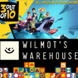 Wilmot's Warehouse y 3 out of 10, EP 1: «Welcome To Shovelworks»  Epic Games