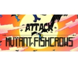 Attack of the Mutant Fishcrows para PC GRATIS